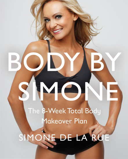 Body By Simone - The 8-Week Total Body Makeover Plan - cover