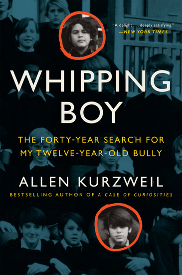 Whipping Boy - The Forty-Year Search for My Twelve-Year-Old Bully - cover