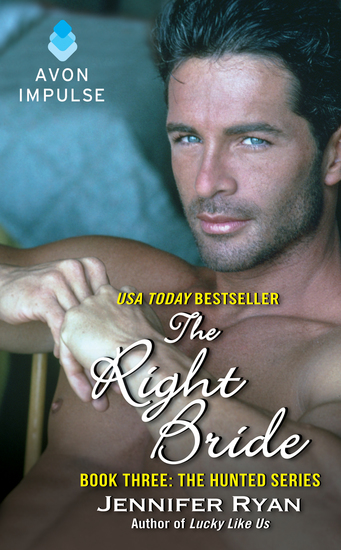 The Right Bride - Book Three: The Hunted Series - cover