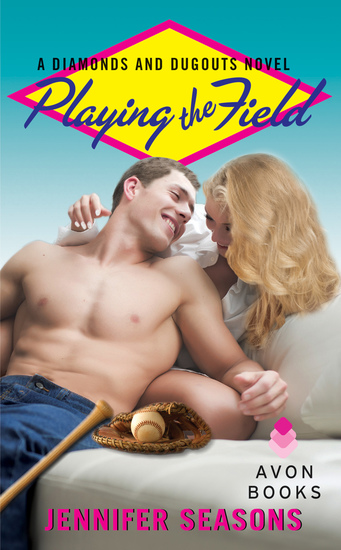 Playing the Field - A Diamonds and Dugouts Novel - cover