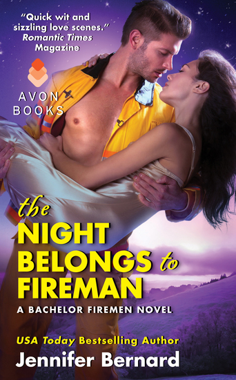 The Night Belongs to Fireman - A Bachelor Firemen Novel - cover