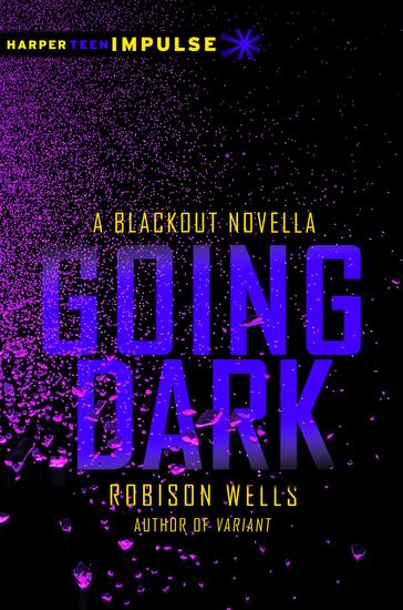 Going Dark - A Blackout Novella - cover