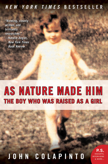 As Nature Made Him - The Boy Who Was Raised as a Girl - cover