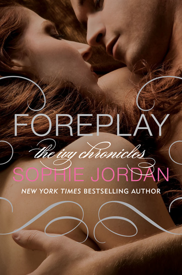 Foreplay - The Ivy Chronicles - cover