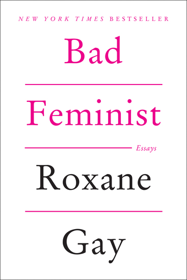 Bad Feminist - Essays - cover