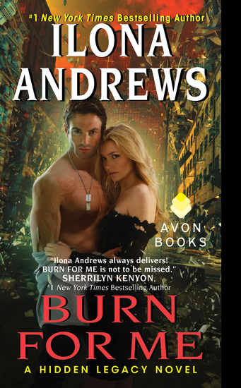 Burn for Me - A Hidden Legacy Novel - cover