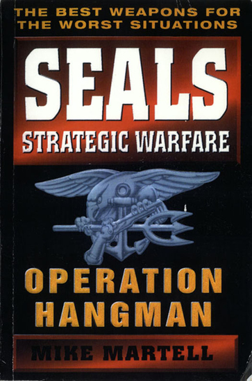 Seals Strategic Warfare: Operation Hangman - cover