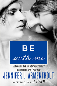 Be with Me - A Novel