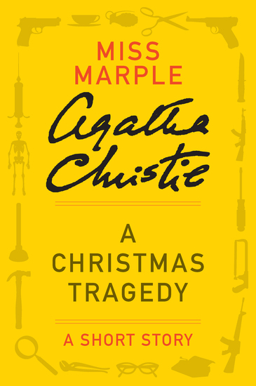 A Christmas Tragedy - A Miss Marple Story - cover