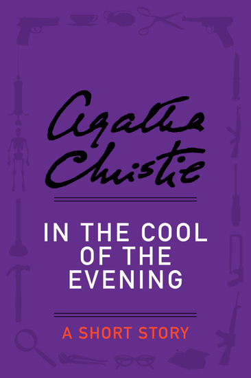 In the Cool of the Evening - A Short Story - cover
