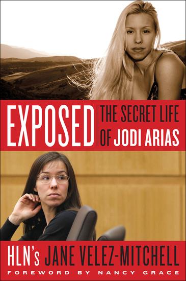 Exposed - The Secret Life of Jodi Arias - cover