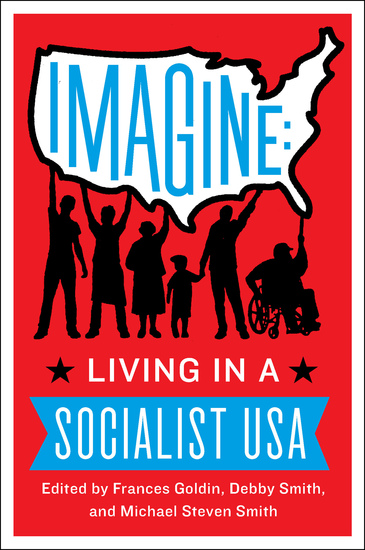 Imagine - Living in a Socialist USA - cover