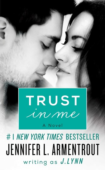Trust in Me - A Novel - cover