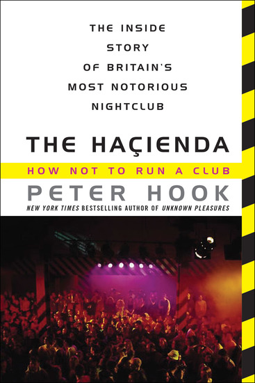 The Hacienda - How Not to Run a Club - cover