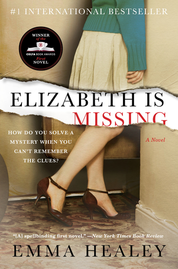 Elizabeth Is Missing - A Novel - cover