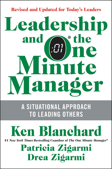 Leadership and the One Minute Manager Updated Ed - Increasing Effectiveness Through Situational Leadership II - cover