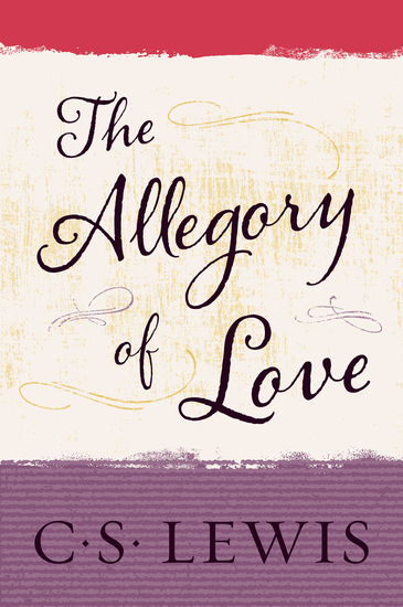 The Allegory of Love - cover