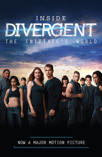 Inside Divergent: The Initiate's World - cover