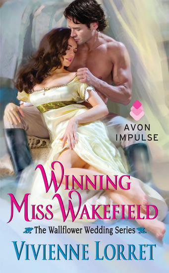 Winning Miss Wakefield - The Wallflower Wedding Series - cover