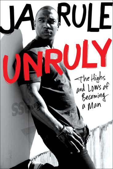 Unruly - The Highs and Lows of Becoming a Man - cover