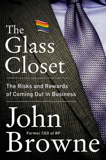 The Glass Closet - Why Coming Out Is Good Business - cover