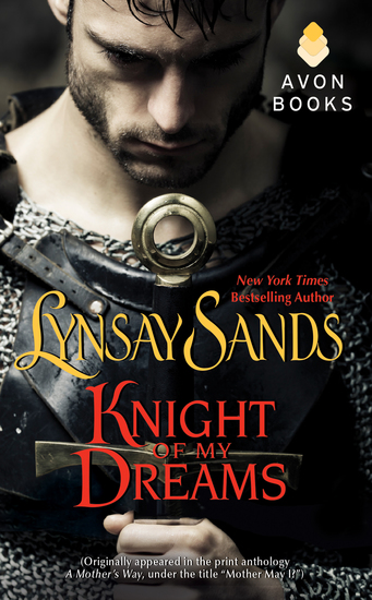 Knight of My Dreams - (Originally published under the title MOTHER MAY I? in the print anthology A MOTHER'S WAY) - cover
