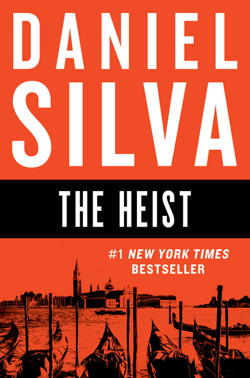The Heist - A Novel - cover