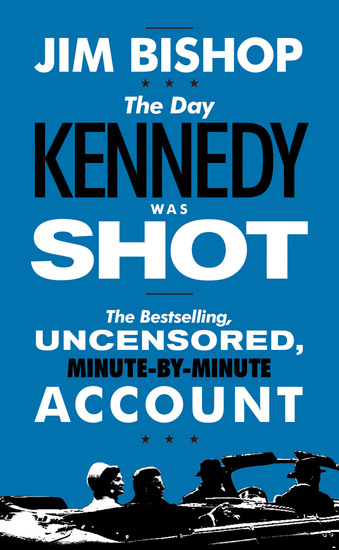 The Day Kennedy Was Shot - cover