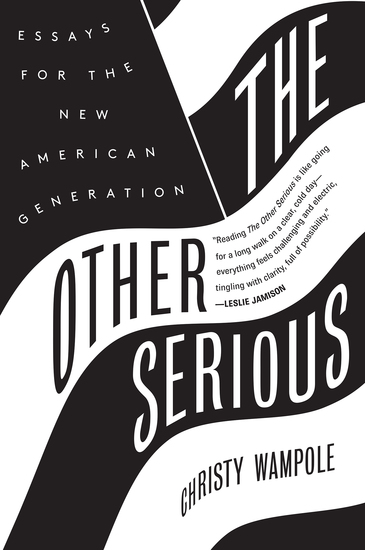 The Other Serious - Essays for the New American Generation - cover