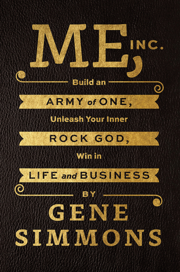 Me Inc - Build an Army of One Unleash Your Inner Rock God Win in Life and Business - cover