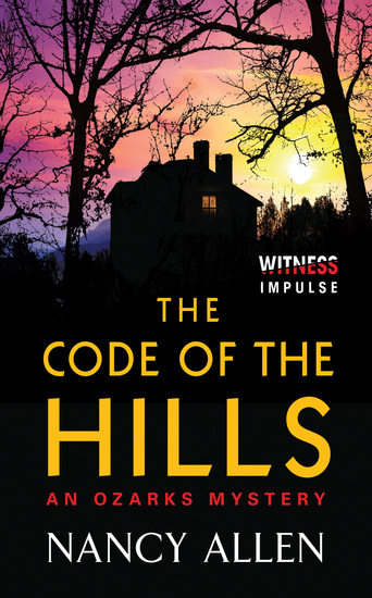 The Code of the Hills - An Ozarks Mystery - cover