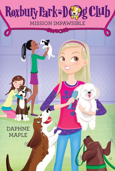 Roxbury Park Dog Club #1: Mission Impawsible - cover