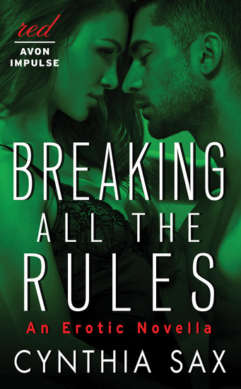 Breaking All the Rules - An Erotic Novella - cover
