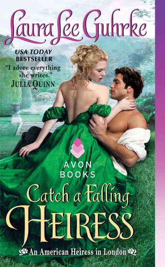 Catch a Falling Heiress - An American Heiress in London - cover