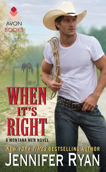When It's Right - A Montana Men Novel - cover