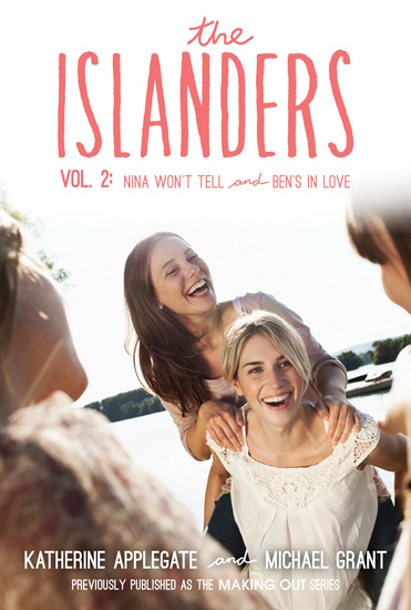 The Islanders: Volume 2 - Nina Won't Tell and Ben's In Love - cover
