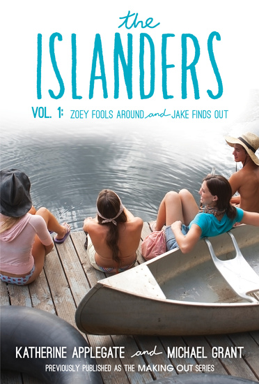 The Islanders: Volume 1 - Zoey Fools Around and Jake Finds Out - cover