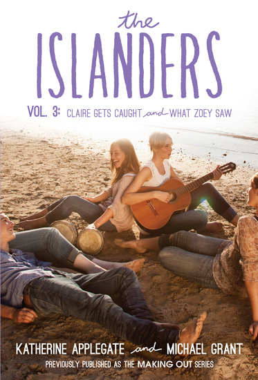 The Islanders: Volume 3 - Claire Gets Caught and What Zoey Saw - cover