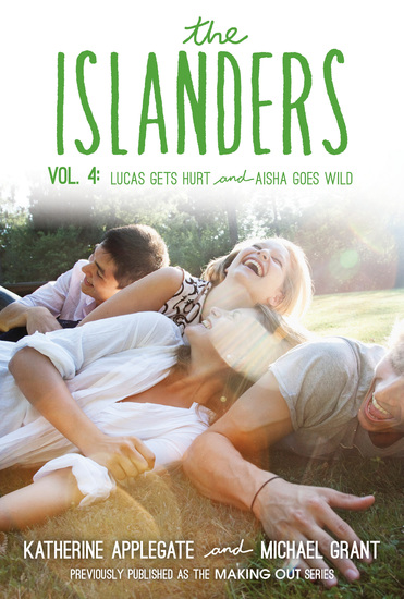 The Islanders: Volume 4 - Lucas Gets Hurt and Aisha Goes Wild - cover