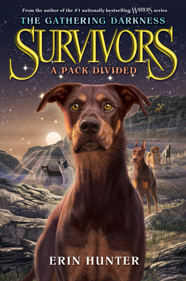 Survivors: The Gathering Darkness #1: A Pack Divided - cover