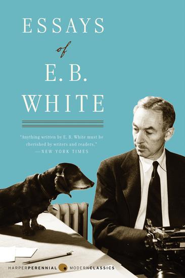 Essays of E B White - cover