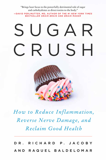 Sugar Crush - How to Reduce Inflammation Reverse Nerve Damage and Reclaim Good Health - cover
