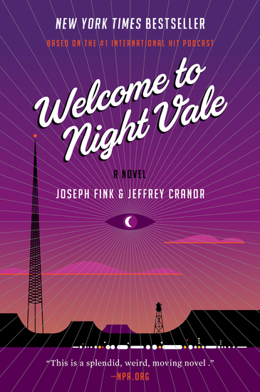 Welcome to Night Vale - A Novel - cover