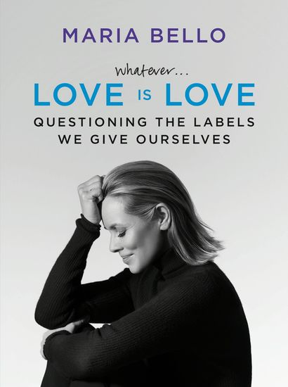 WhateverLove Is Love - Questioning the Labels We Give Ourselves - cover