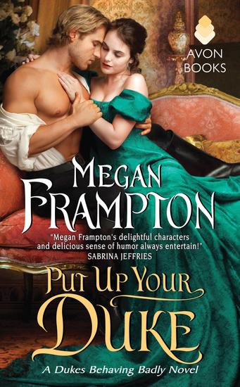Put Up Your Duke - A Dukes Behaving Badly Novel - cover