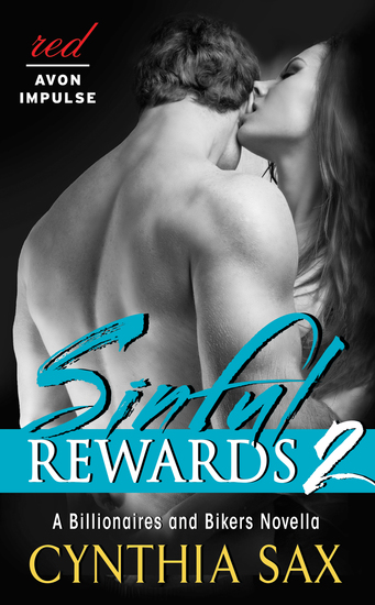 Sinful Rewards 2 - A Billionaires and Bikers Novella - cover