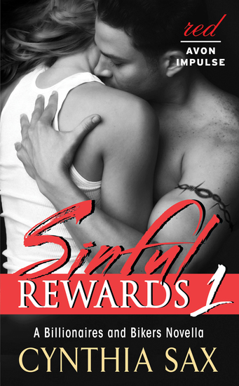 Sinful Rewards 1 - A Billionaires and Bikers Novella - cover