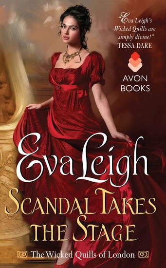 Scandal Takes the Stage - The Wicked Quills of London - cover