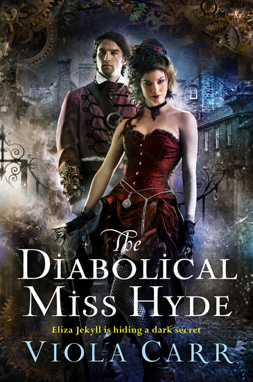 The Diabolical Miss Hyde - An Electric Empire Novel - cover