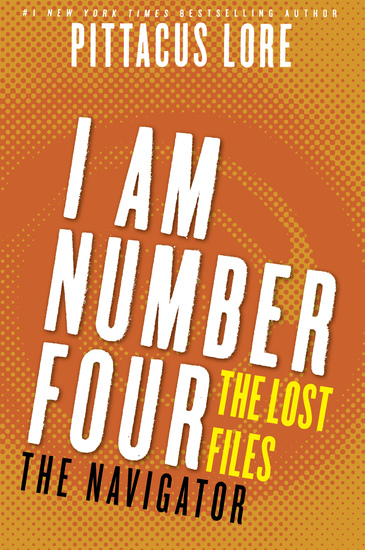 I Am Number Four: The Lost Files: The Navigator - cover